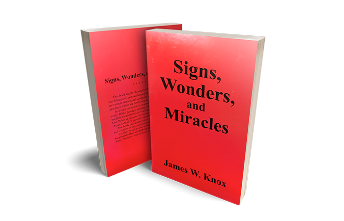 Signs, Miracles and Wonders